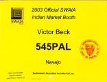 2003 Official SWAIA Indian Market Booth Victor Beck 545PAL Navajo